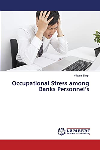 9783659582851: Occupational Stress among Banks Personnel's