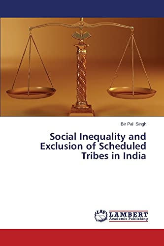 9783659584466: Social Inequality and Exclusion of Scheduled Tribes in India