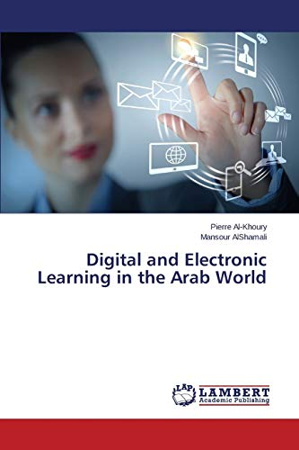 9783659595592: Digital and Electronic Learning in the Arab World