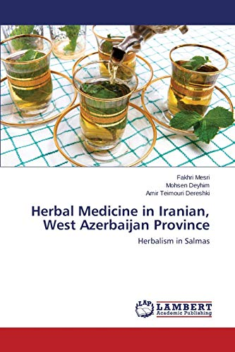 Herbal Medicine in Iranian, West Azerbaijan Province: Mesri, Fakhri
