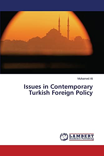 9783659606953: Issues in Contemporary Turkish Foreign Policy