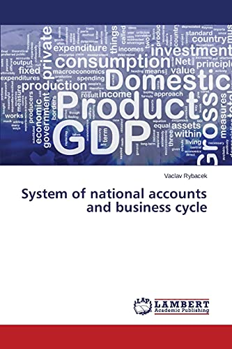 System of national accounts and business cycle: Rybacek, Vaclav