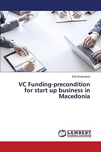 VC Funding-precondition for start up business in Macedonia: Edi Smokvarski
