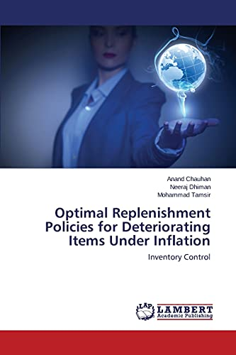 9783659622168: Optimal Replenishment Policies for Deteriorating Items Under Inflation: Inventory Control