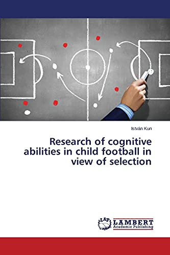 Research of cognitive abilities in child football: Kun, István