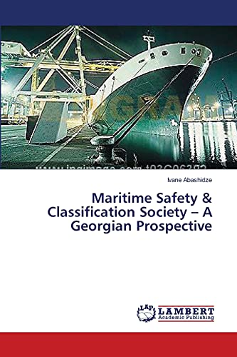 9783659630293: Maritime Safety & Classification Society - A Georgian Prospective
