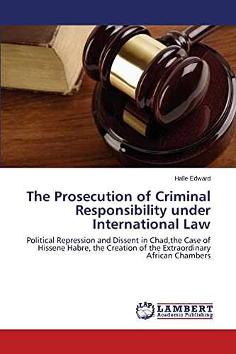 The Prosecution of Criminal Responsibility under International Law: Edward Halle