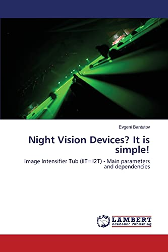 9783659635366: Night Vision Devices? It is simple!