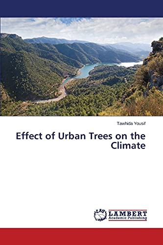 9783659636707: Effect of Urban Trees on the Climate