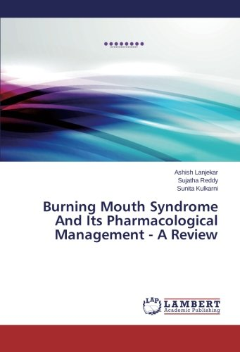 Burning Mouth Syndrome And Its Pharmacological Management: Lanjekar, Ashish /