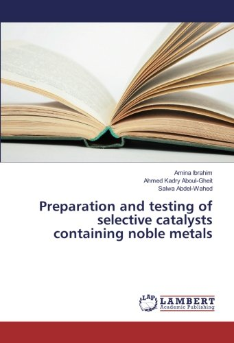 9783659640957: Ibrahim, A: Preparation and testing of selective catalysts c