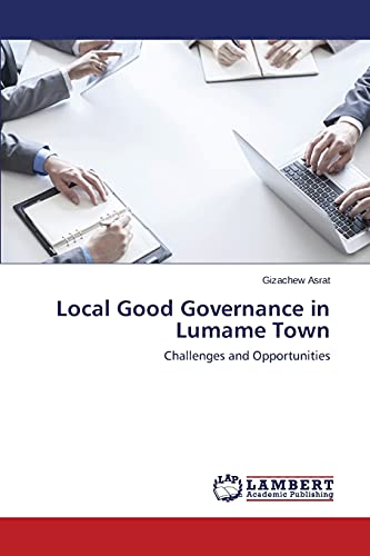 9783659642449: Local Good Governance in Lumame Town