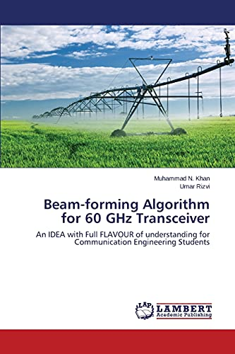 9783659643446: Beam-forming Algorithm for 60 GHz Transceiver: An IDEA with Full FLAVOUR of understanding for Communication Engineering Students