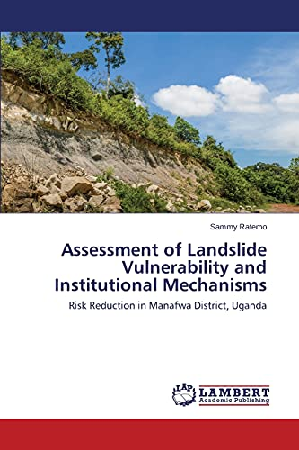 Assessment of Landslide Vulnerability and Institutional Mechanisms: Sammy Ratemo
