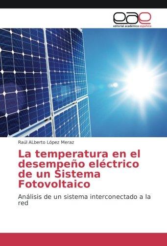 La temperatura en el desempeño elà ctrico: Raúl ALberto LÃ