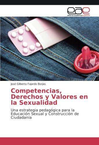 9783659658914: Fajardo Borjas, J: Competencias, Derechos y Valores en la Se