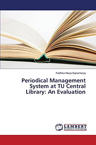 9783659663680: Periodical Management System at TU Central Library: An Evaluation