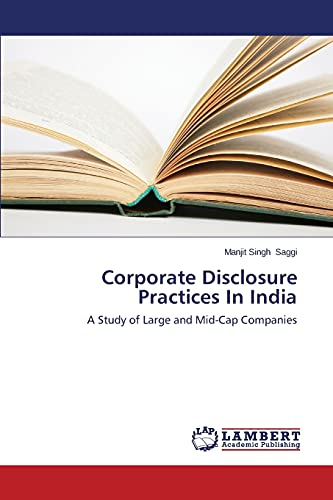 9783659665721: Corporate Disclosure Practices In India: A Study of Large and Mid-Cap Companies