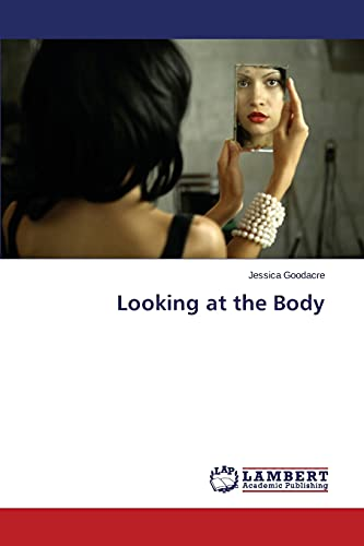 9783659676635: Looking at the Body