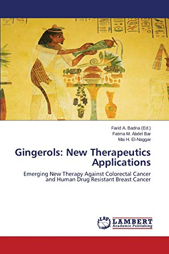 9783659677625: Gingerols: New Therapeutics Applications