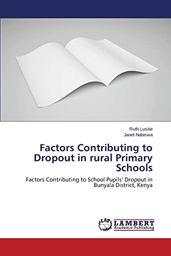 9783659679056: Factors Contributing to Dropout in rural Primary Schools