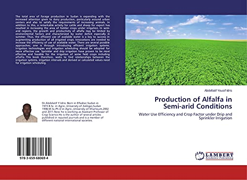 Production of Alfalfa in Semi-arid Conditions: Water: Abdellatif Yousif Idris