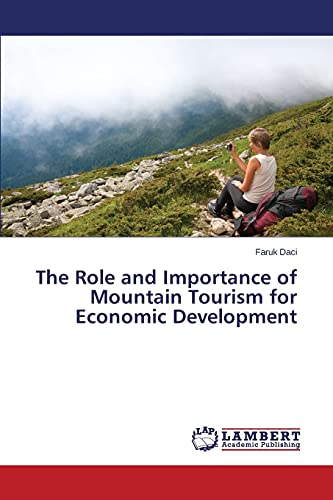 The Role and Importance of Mountain Tourism: Daci Faruk