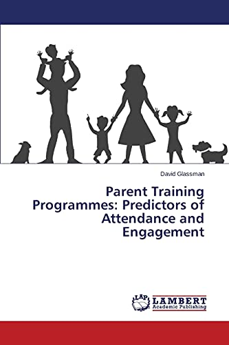 9783659684999: Parent Training Programmes: Predictors of Attendance and Engagement