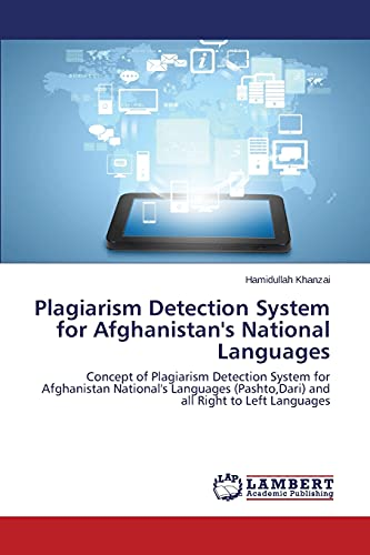 9783659686870: Plagiarism Detection System for Afghanistan's National Languages