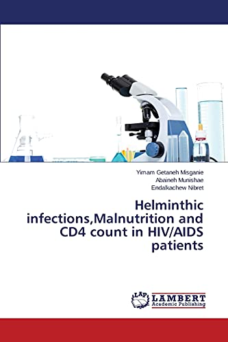 9783659687693: Helminthic infections,Malnutrition and CD4 count in HIV/AIDS patients
