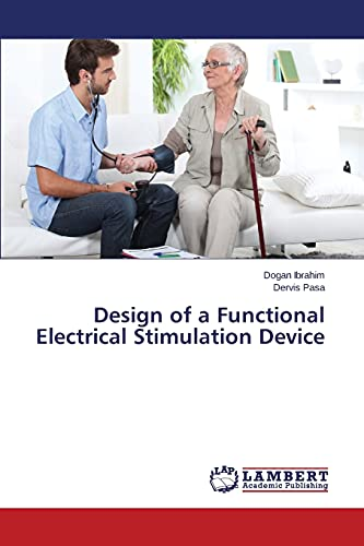 9783659690372: Design of a Functional Electrical Stimulation Device