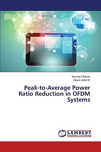 Peak-to-Average Power Ratio Reduction in OFDM Systems: Chacko, Anusha /