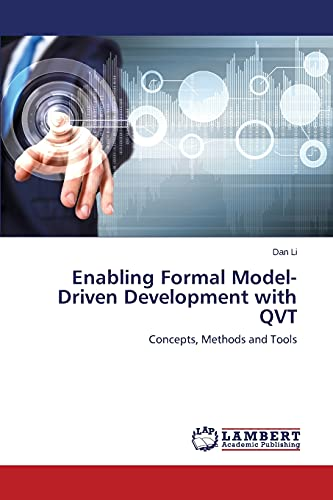 9783659694493: Enabling Formal Model-Driven Development with QVT