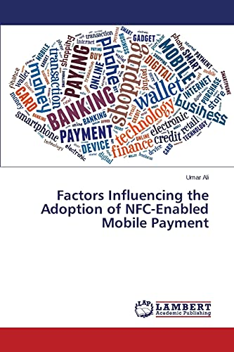 9783659695025: Factors Influencing the Adoption of NFC-Enabled Mobile Payment