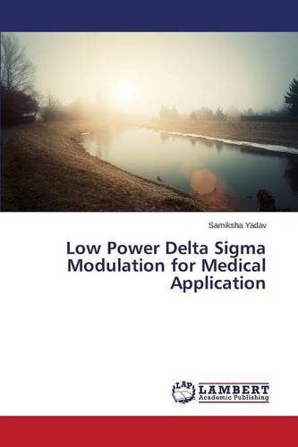 9783659695339: Low Power Delta Sigma Modulation for Medical Application