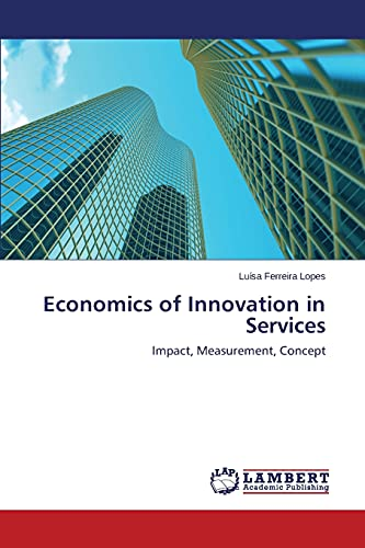 9783659696565: Economics of Innovation in Services: Impact, Measurement, Concept