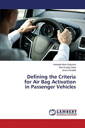 9783659697982: Defining the Criteria for Air Bag Activation in Passenger Vehicles