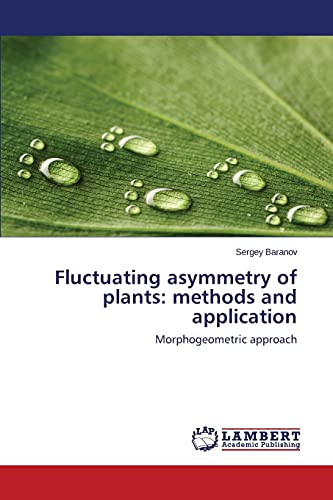 9783659707346: Fluctuating asymmetry of plants: methods and application