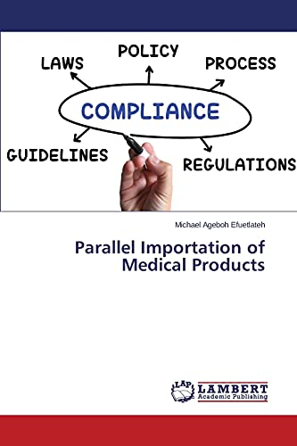 9783659710728: Parallel Importation of Medical Products