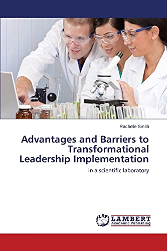 9783659712883: Advantages and Barriers to Transformational Leadership Implementation