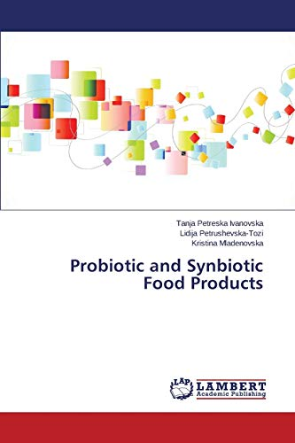 9783659714351: Probiotic and Synbiotic Food Products