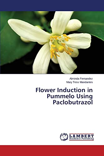 9783659714368: Flower Induction in Pummelo Using Paclobutrazol