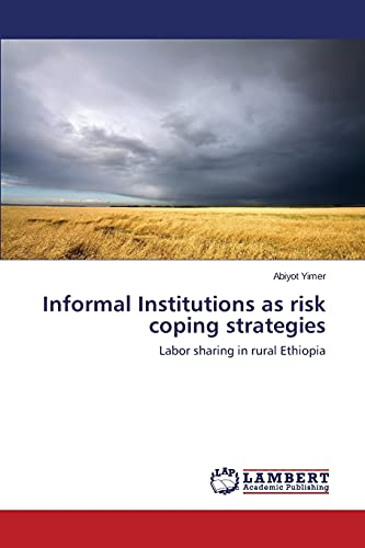 9783659716348: Informal Institutions as risk coping strategies