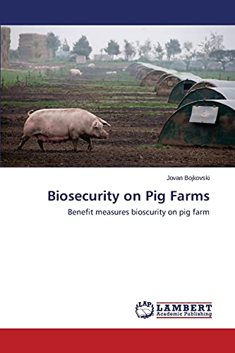9783659716713: Biosecurity on Pig Farms