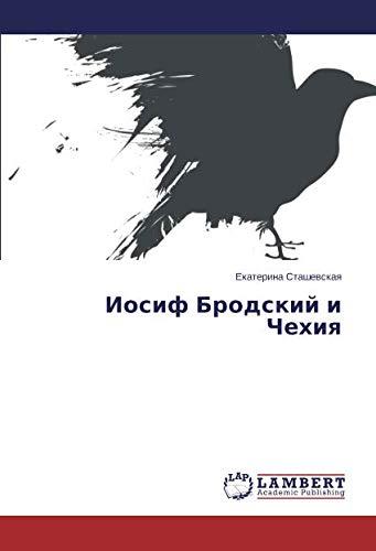 Iosif Brodskij i Chehiya (Paperback): Ekaterina Stashevskaya