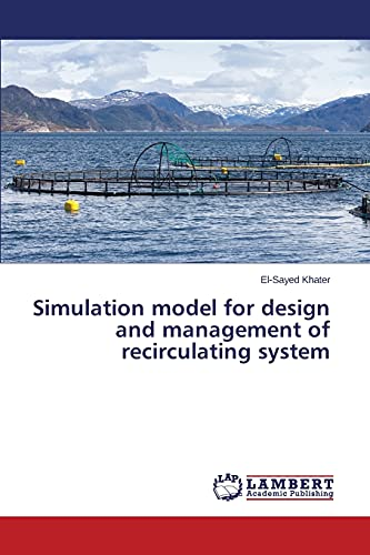 9783659720499: Simulation model for design and management of recirculating system