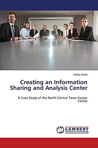 Creating an Information Sharing and Analysis Center: Kelley Stone
