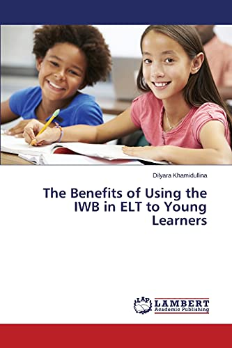 9783659750168: The Benefits of Using the IWB in ELT to Young Learners