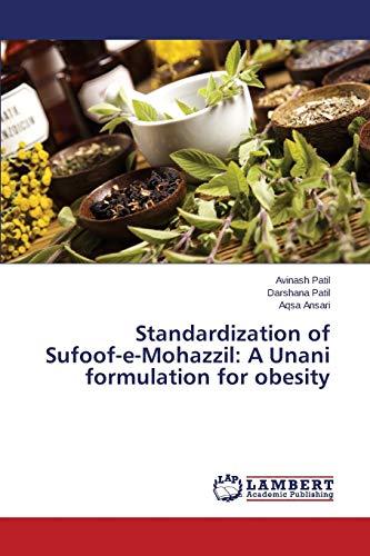 9783659752476: Standardization of Sufoof-e-Mohazzil: A Unani formulation for obesity