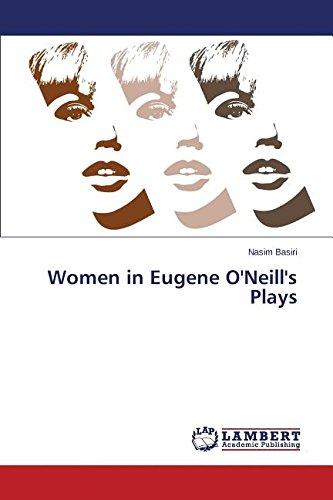 9783659752643: Women in Eugene O'Neill's Plays